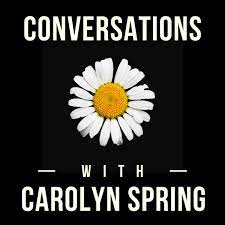 ations with Carolyn Spring
